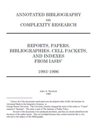 Annotated Bibliography on Complexity Research: Reports, Papers, Bibliographies, Cell Packets, and Indexes from IASIS, 1993-1996