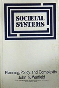 Societal Systems: Planning, Policy and Complexity